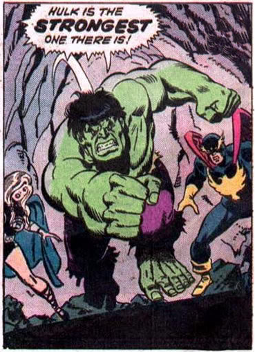 Hulk is the strongest one there is!
