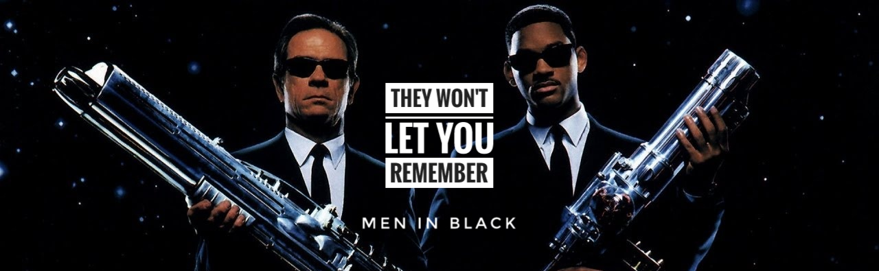 They Wont Let You Remember Men In Black Redeeming Culture
